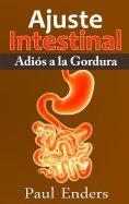 eBook: Ajuste Intestinal - Adiós a la Gordura
