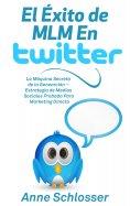 eBook: El Éxito de MLM En Twitter