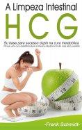 eBook: A Limpeza Intestinal HCG