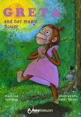 eBook: Greta and her magical flower