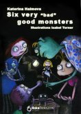 eBook: Six very bad good monster