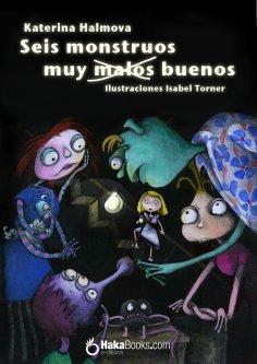 eBook: Seis monstruos muy malos buenos