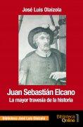 eBook: Juan Sebastián Elcano, la mayor travesía de la historia