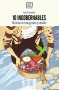eBook: 10 Ingobernables