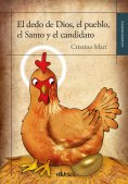 eBook: El dedo de Dios, el pueblo, el Santo y el candidato