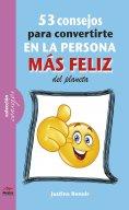 eBook: 53 consejos para convertirte en la persona más feliz de este planeta
