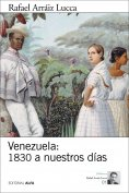 eBook: Venezuela: 1830 a nuestros días