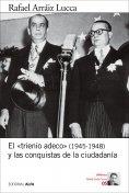 eBook: El «trienio adeco» (1945-1948) y las conquistas de la ciudadanía