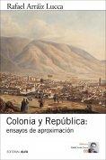 eBook: Colonia y República: ensayos de aproximación
