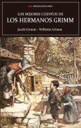 ebook: Los mejores cuentos de los hermanos Grimm