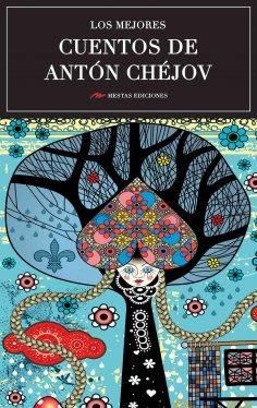 ebook: Los mejores cuentos de Antón Chéjov