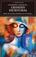 ebook: Los mejores cuentos de Grandes Escritoras