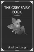 eBook: The Grey Fairy Book