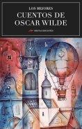 ebook: Los mejores cuentos de Oscar Wilde