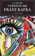 ebook: Los mejores cuentos de Franz Kafka