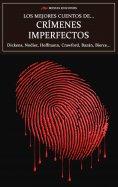 ebook: Los mejores cuentos de Crímenes Imperfectos