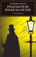 ebook: Los mejores cuentos Policíacos de Edgar Allan Poe