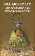 eBook: Richard Rorty: una alternativa a la metafísica occidental