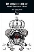 ebook: Los mercaderes del Che