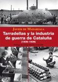 eBook: Tarradellas y la industria de guerra de Cataluña (1936-1939)