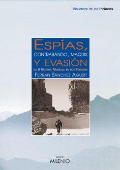 eBook: Espías, contrabando, maquis y evasión