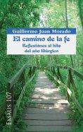 eBook: El camino de la fe. Reflexiones al hilo del año litúrgico