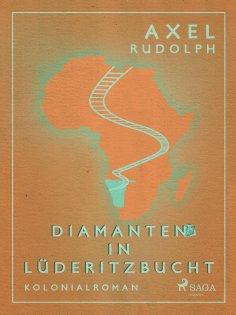 eBook: Diamanten in Lüderitzbucht