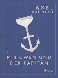 eBook: Miß Gwen und der Kapitän
