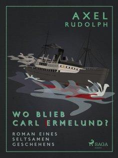 eBook: Wo blieb Carl Ermelund?