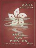 eBook: Kulis aus Ping-Hu