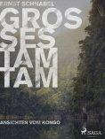 eBook: Großes Tamtam - Ansichten vom Kongo