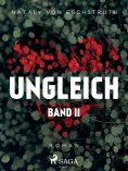 ebook: Ungleich - Band II