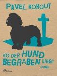 eBook: Wo der Hund begraben liegt