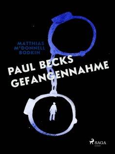 eBook: Paul Becks Gefangennahme