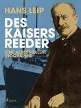 eBook: Des Kaisers Reeder