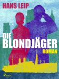 eBook: Die Blondjäger