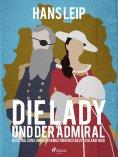 eBook: Die Lady und der Admiral