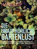 eBook: Die unaufhörliche Gartenlust