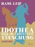 eBook: Idothea oder Die ehrenwerte Täuschung