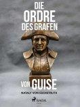 ebook: Die Ordre des Grafen von Guise