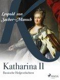 ebook: Katharina II. Russische Hofgeschichten