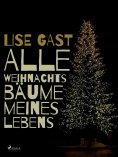 eBook: Alle Weihnachtsbäume meines Lebens