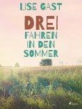 eBook: Drei fahren in den Sommer