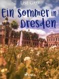 eBook: Ein Sommer in Dresden