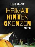 eBook: Heimat hinter Grenzen