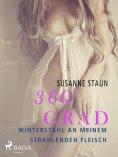 eBook: 360 Grad - Winterstahl an meinem strahlenden Fleisch