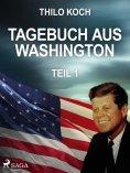 eBook: Tagebuch aus Washington 1