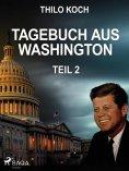 eBook: Tagebuch aus Washington 2