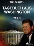 eBook: Tagebuch aus Washington 3