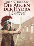 eBook: Die Augen der Hydra - Ein Ratekrimi aus dem alten Rom